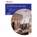 Docummentation commerciale Solutions tertiaires