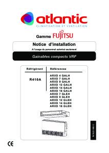 Notice d'installation Unités intérieures VRF Gainables compacts avec pression ARXD 4 à 18 GALH