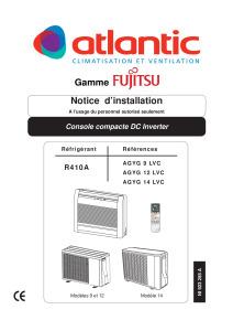 CONSOLES COMPACT CONFORT R410A notice installation AGYG 9 12 14 LVC ATLANTIC